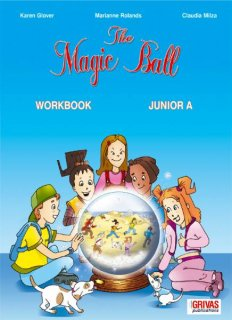 The Magic Ball Junior A Workbook