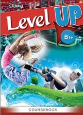 Level Up B1+ Coursebook