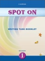Spot On 1 (Writing Task Booklet)