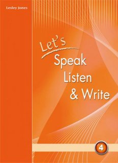Let's Speak, Listen and Write 4
