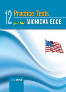 12 Practice Tests for the ECCE