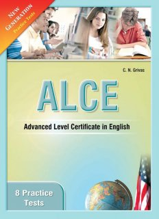 New Generation 8 Practice Tests for ALCE
