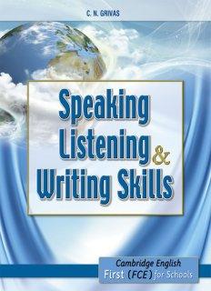 Speaking, Listening & Writing Skills