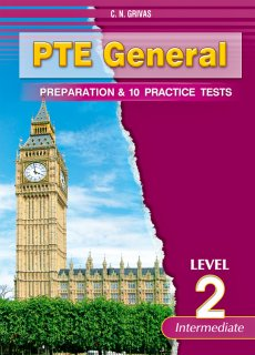 Preparation & Practice Tests for the PTE General 2