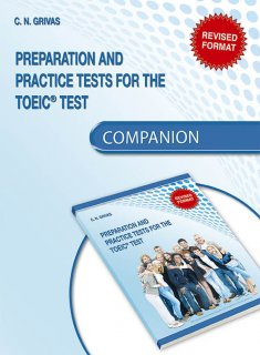 Preparation and Practice Tests for the TOEIC<sup>®</sup> Test Companion (REVISED FORMAT)